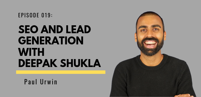 FAE 019: SEO And Lead Generation With Deepak Shukla