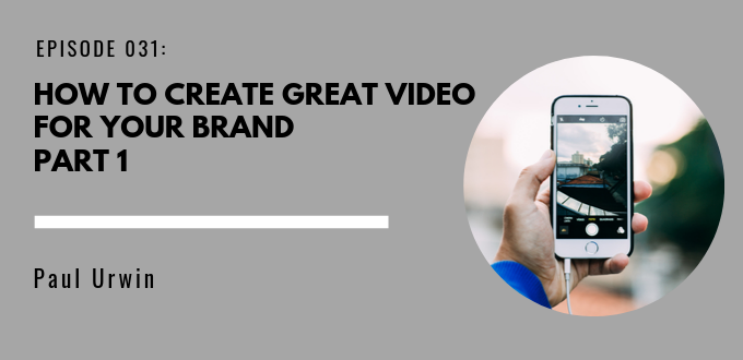 How To Create Video For Your Brand